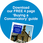 "Download our FREE 4 page ""Buying a Conservatory"" guide."